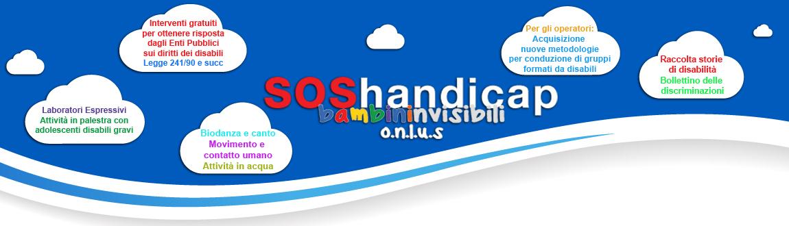 S.O.S Handicap Bambini Invisibili o.n.l.u.s.- Interventi socio sanitari per disabili gravi e loro famiglie.